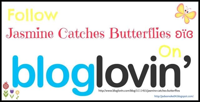 Follow JCB on Bloglovin' http://www.bloglovin.com/blog/5111455/jasmine-catches-butterflies