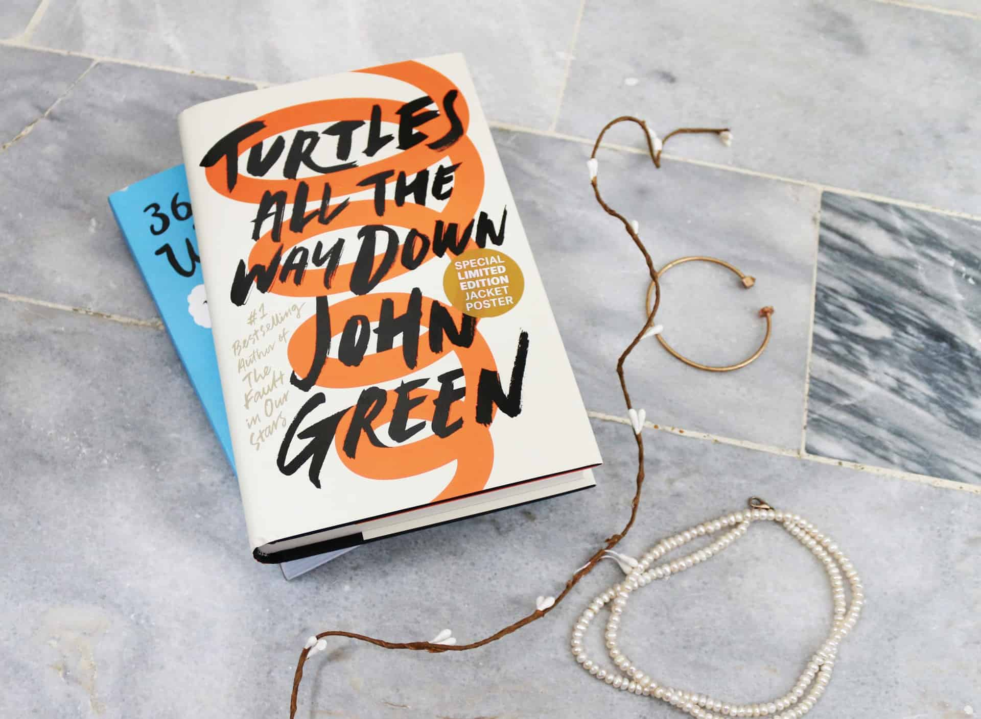 Turtles All The Way Down John Green